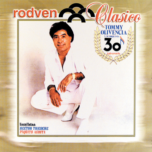 Play & Download 30 Aniversario by Tommy Olivencia | Napster