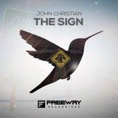The Sign von John Christian