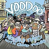 No Bad Times with Good Friends by The Voodoo Blues