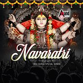 Navratri - Maa Durga Special Songs by Various Artists