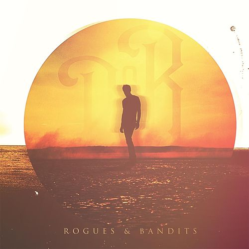 Rogues & Bandits by The Rogues (Celtic)