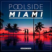 Poolside Miami 2017 - EP by Various Artists
