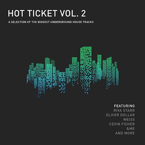 Hot Ticket, Vol. 2 - EP by Various Artists