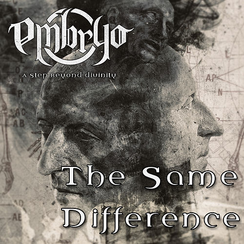 The Same Difference by Embryo