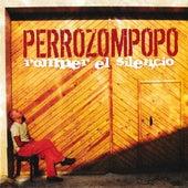 Romper el SIlencio by Perrozompopo