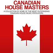 Canadian House Masters by Various Artists