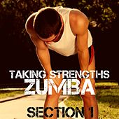 Taking Strengths (Section 1) by ZUMBA