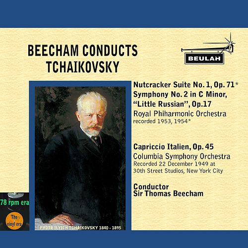 Beecham Conducts Tchaikovsky by Sir Thomas Beecham