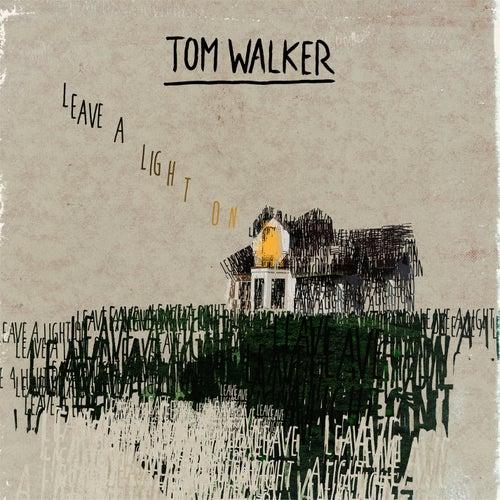 Leave a Light On de Tom Walker