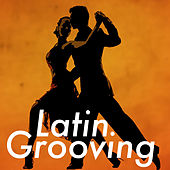 Latin Grooving von Various Artists