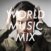 World Music Mix von Various Artists
