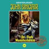 Tonstudio Braun, Folge 98: Dr. Tods Monsterhöhle by John Sinclair