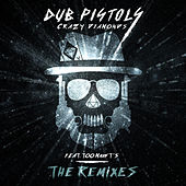 Crazy Diamonds (The Remix's) by Dub Pistols