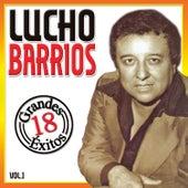 Grandes 18 Éxitos (Vol. 1) by Lucho Barrios