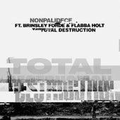 Total Destruction by Nonpalidece