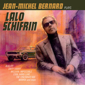 Jean-Michel Bernard Plays Lalo Schifrin by Jean-michel Bernard