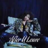 After U Leave (Remix) [feat. Princess Vitarah] by Gumball Machine