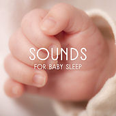 Sounds for Baby Sleep – Calm Piano for Dreaming, Classical Music to Rest, Soft Sounds to Relax by Classical Baby Lullabies Set