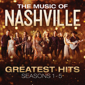 The Music Of Nashville: Greatest Hits Seasons 1-5 by Nashville Cast