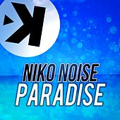 Paradise by Niko Noise