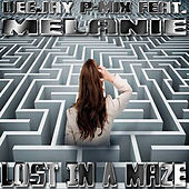 Lost in a Maze by Deejay P-Mix