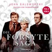 Die Forsyte Saga (Teil 2 von 6) (Ungekürzt) von John Galsworthy