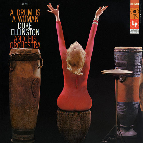 A Drum Is a Woman von Duke Ellington