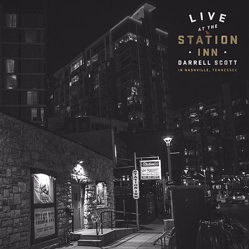 Live at the Station Inn by Darrell Scott