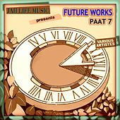 Jah Life Music Presents Future Works Paat 7 by Various Artists