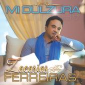 Mi Dulzura by Zacarias Ferreira