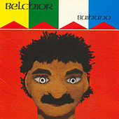 Baihuno by Belchior