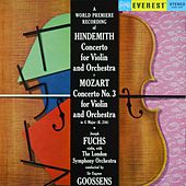 Hindemith: Violin Concerto & Mozart: Violin Concerto No. 3 (Transferred from the Original Everest Records Master Tapes) by Sir Eugene Goossens