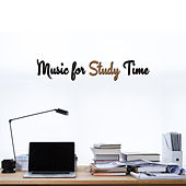 Music for Study Time – Classical Music for Learning, Study with Mozart, Sounds for Better Focus by Exam Study Music Academy