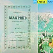 Tchaikovsky: Manfred Symphony (Transferred from the Original Everest Records Master Tapes) by Sir Eugene Goossens