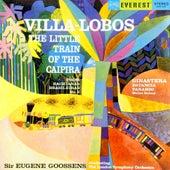 Villa-Lobos: Little Train of the Caipira (from Bachianas Brasileiras No. 2) - Ginastera: Estancia & Panambi (Transferred from the Original Everest Records Master Tapes) by Sir Eugene Goossens