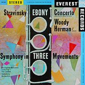 Stravinsky: Ebony Concerto & Symphony in 3 Movements (Transferred from the Original Everest Records Master Tapes) by Various Artists