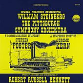 Bennett: A Commemoration Symphony to Stephen Foster & A Symphonic Story of Jerome Kern by Pittsburgh Symphony Orchestra and William Steinberg