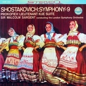 Shostakovich: Symphony No. 9 & Lieutenant Kijé Suite (Transferred from the Original Everest Records Master Tapes) by Sir Malcolm Sargent