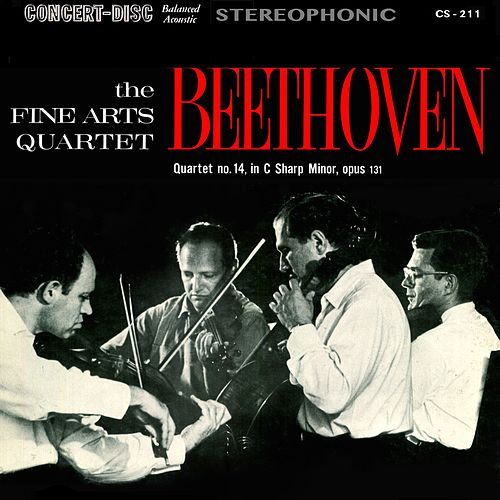 Beethoven: String Quartet No. 14 in C-Sharp Minor, Op. 131 (Digitally Remastered from the Original Concert-Disc Master Tapes) by Fine Arts Quartet