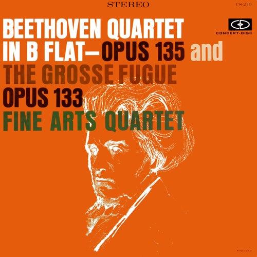 Beethoven: String Quartet No. 16, Op. 135 & Grosse Fugue, Op. 133 (Digitally Remastered from the Original Concert-Disc Master Tapes) by Fine Arts Quartet