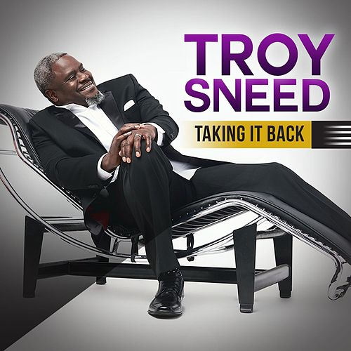 Taking It Back by Troy Sneed