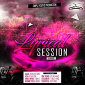Lyrical Session Riddim by Various Artists