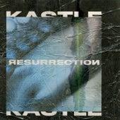 Resurrection by Kastle