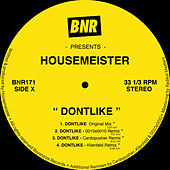 Dontlike by Housemeister