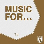 Music for..., Vol. 74 by Various Artists