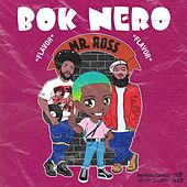 Mr. Ross (feat. Jahlil Beats) by Bok Nero