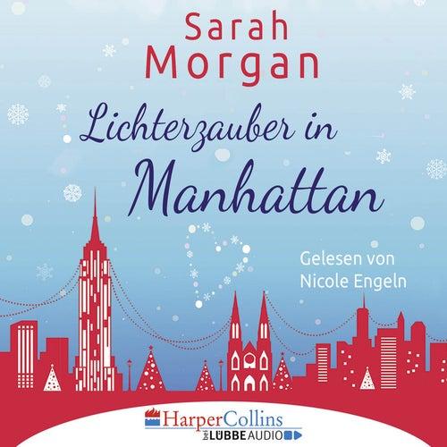 Lichterzauber in Manhattan (Gekürzt) von Sarah Morgan