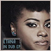 Etana In Dub by Etana