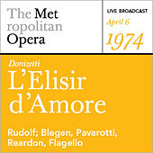 Play & Download Donizetti: L'Elisir d'Amore (April 6, 1974) by Various Artists | Napster