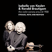 Play & Download The Violin Sonata Around 1900 by Isabelle van Keulen | Napster